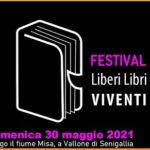 30 maggio 2021 Festival Liberi Libri Viventi
